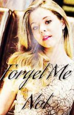 Forget Me Not (Book Six, Missing Family Series, Teen Wolf) by plltwtvd1997