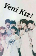 Yeni Kız! (BTS) by mini_mini_chocolate