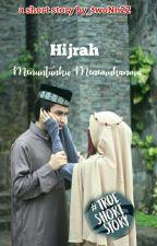 Hijrah Menuntunku Menemukanmu by twoNn22