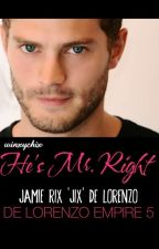 He's Mr. Right & I Am Ms. Wrong by winxychix