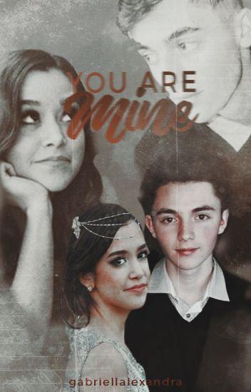 You Are Mine [WYBM Sequel]