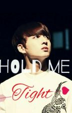 Hold Me Tight ( BTS Malay Fanfiction ) by AmalynaBmehm