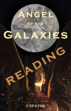 "Reading ""Angel of the Galaxies"" by CSP2708"