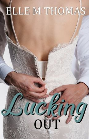 Lucking Out (Love in Vegas Book 3) by ElleMThomas