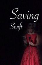 Saving Swift by Proudswift