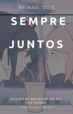 Sempre Juntos-SasuSaku  {Repostando} by user01614373