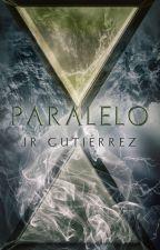 Paralelo [Pasajeros #4] by therodgtz