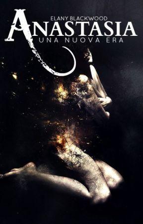 Anastasia - Una nuova Era by Elanymind