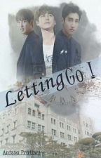 Letting Go [ END / Dalam Tahap Revisi] by Sun1396
