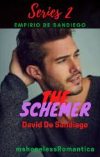 The Schemer(The Billionaire's Dignity 2) by mshopelessRomantica