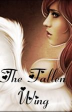 The Fallen Wing by VanityWriter