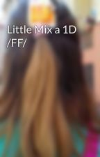 Little Mix a 1D /FF/ by kajaluk55