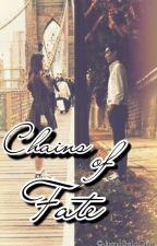 Chains of Fate by dearmariaa_