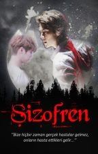 ŞİZOFREN by SerenCemrek