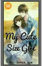 My Cute Size Girl by Sense_Ace