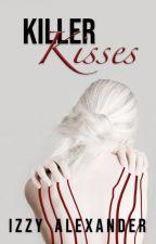Killer Kisses // h.s au by Izzy61634