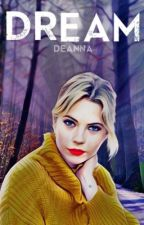 Just Dream It ❅ DEAN WINCHESTER ☄ Tome 1 by deanna-