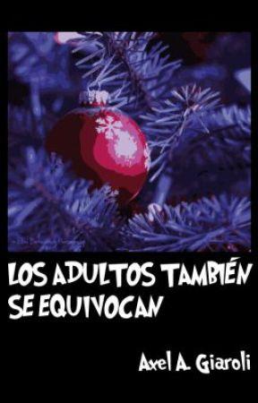 LOS ADULTOS TAMBIÉN SE EQUIVOCAN by Ender_Sunrider