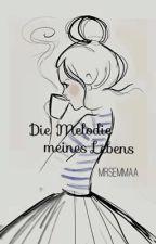 »Die Melodie meines Lebens.« ||Rumtreiber by mrsemMaaa