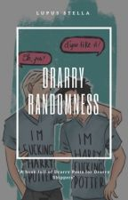 Drarry Randomness Book (Completed) by LupusStella