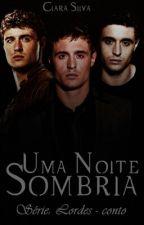 Uma Noite Sombria by Clara8silva8