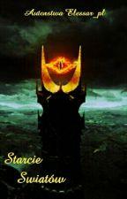 Starcie Światów by Elessar_pl