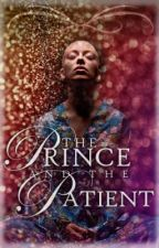 The Prince and the Patient by GeekReader