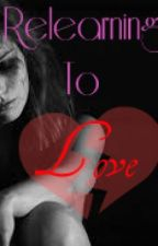 Relearning to Love {Book Four} The Mentalist by Copercurlz