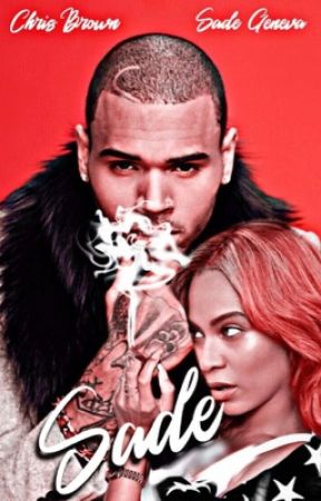 Sade | C.breezy [coming soon] by chrissybey