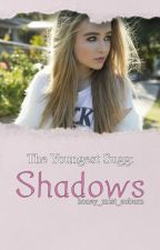 Shadows | The Youngest Sugg | Book 2 by honey_mist_auburn