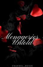 MENAGERIES UNTOLD (PRIVATE interracial adult anthology) by Channel_Reign