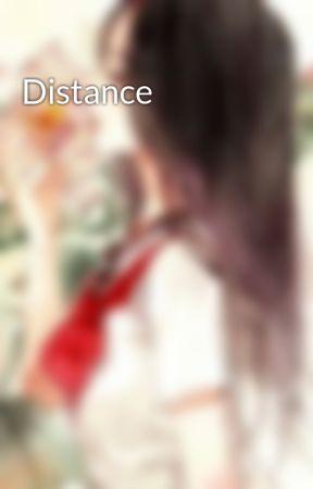 Distance by heyitsaneca