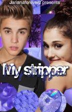 My stripper {Jariana} by jarianaforeverz