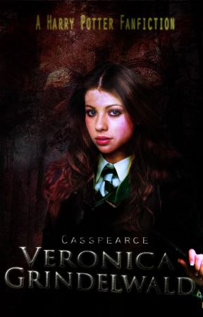 Veronica Grindelwald ➸HP Fanfic by casspearce