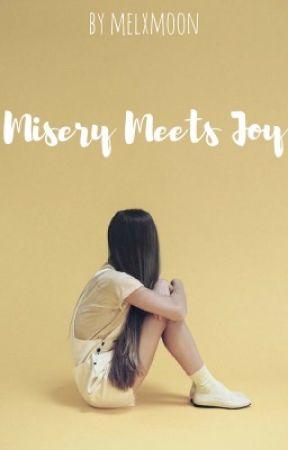 Misery Meets Joy by melxmoon