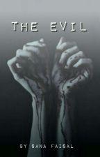 The Evil // {B.B AU} by SFisl7