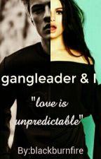 Gangleader And I by blackburnfire