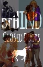 Behind Closed Doors (The Heroes of Olympus Fanfiction) by L3MONADE
