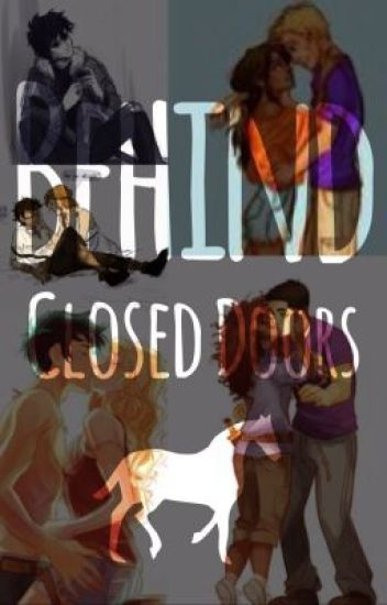 Behind Closed Doors (The Heroes of Olympus Fanfiction)