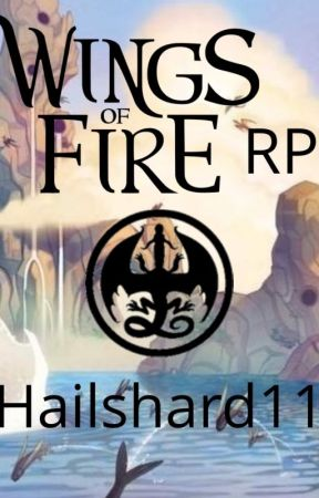 Wings of Fire RP by Hailshard11