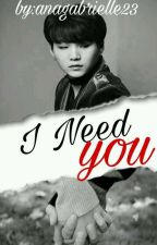 I Need U by anagabrielle23
