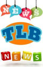 TLB NEWS! by liliancarmine