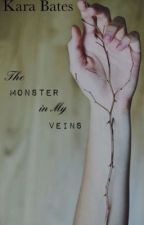 The Monster in My Veins by Karaebates