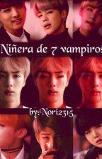 Niñera De 7 Vampiros by nori2315