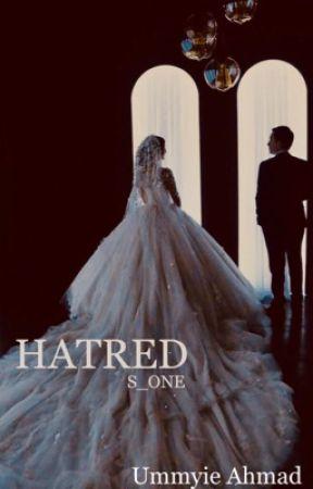 HATRED (series 1#) by ummyiee