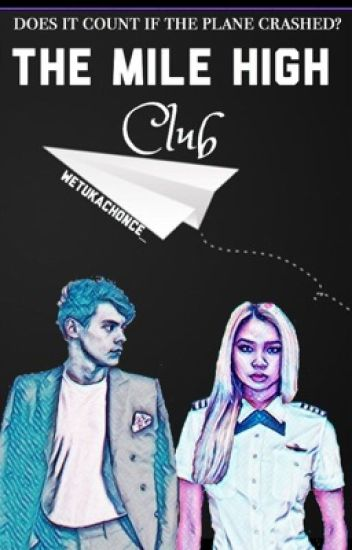 The Mile High Club (h.s - Slow Updates)