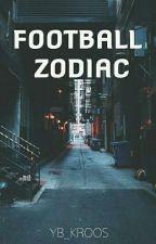 FOOTBALL ZODIAC by YB_Kroos