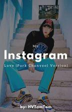 My Instagram Love (Chanyeol Version) by HVTamTam