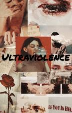 Ultraviolence by Kardashh_