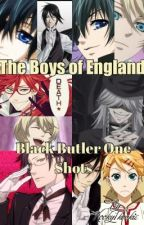 The Boys of England (Black Butler One Shots) by Kooky1kookie